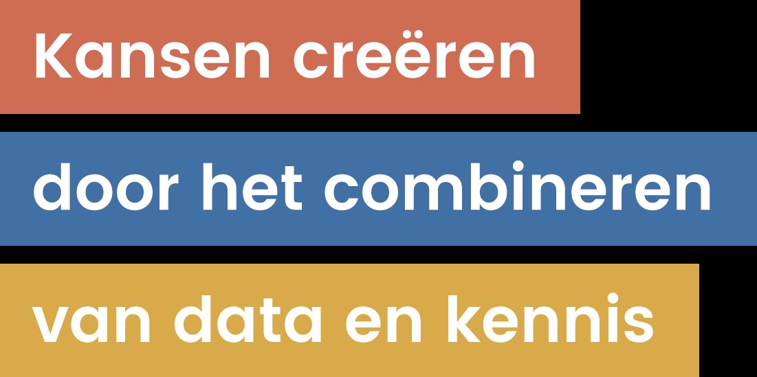 Kansen creëren door het combineren van data en kennis